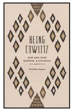 Being Cowlitz: How One Tribe Renewed and Sustained Its Identity By Christine Dupres