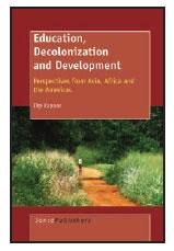 EDUCATION, DECOLONIZATION AND DEVELOPMENT