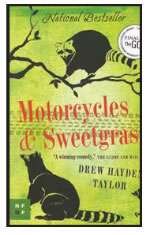 MOTORCYCLES AND SWEETGRASS