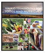 NAVAJO TERMINOLOGY FOR FOODS AND NUTRIENTS
