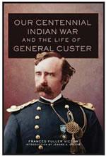 OUR CENTENNIAL INDIAN WARS
