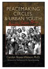 Peacemaking Circles & Urban Youth
