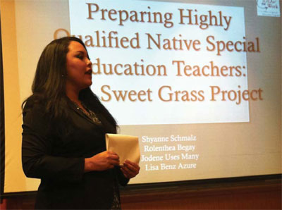 """SWEET GRASS PARTICIPANT. UTTC student Shyanne Schmalz (Standing RockSioux) was one of three students to conduct a session, """"Preparing Highly QualifiedNative American Special Education Teachers: The Sweet Grass Project,"""" at the 2012National Indian Education Association conference."""